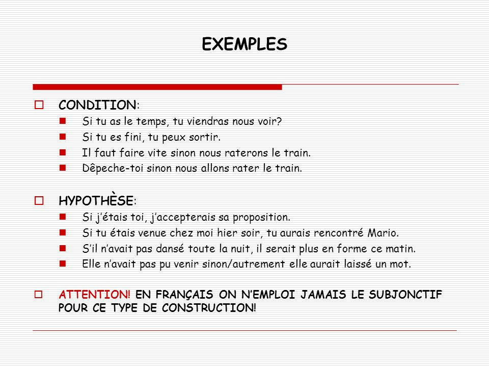 EXEMPLES CONDITION: HYPOTHÈSE: