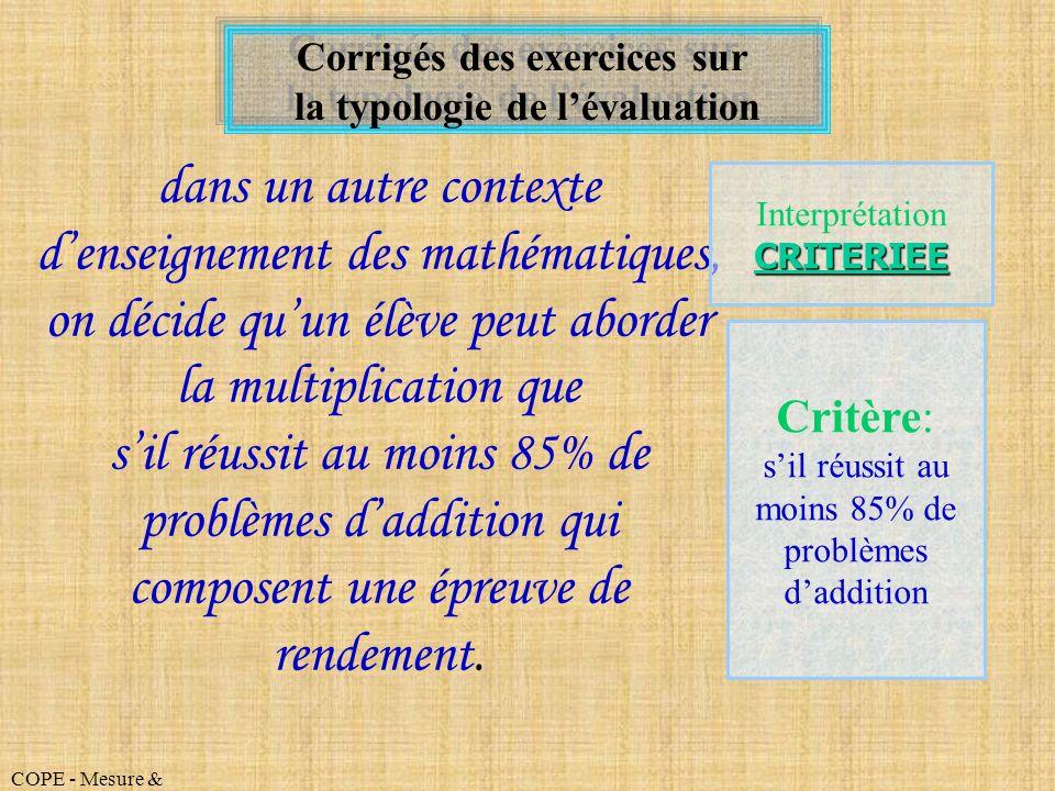 Corrigés des exercices sur la typologie de l'évaluation