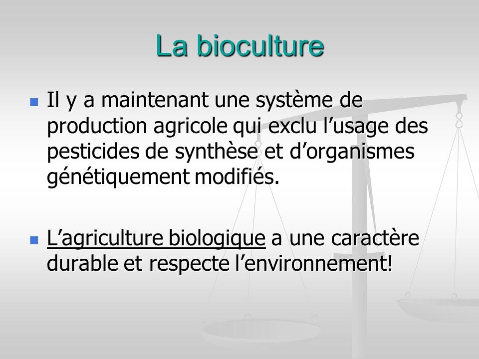 La bioculture