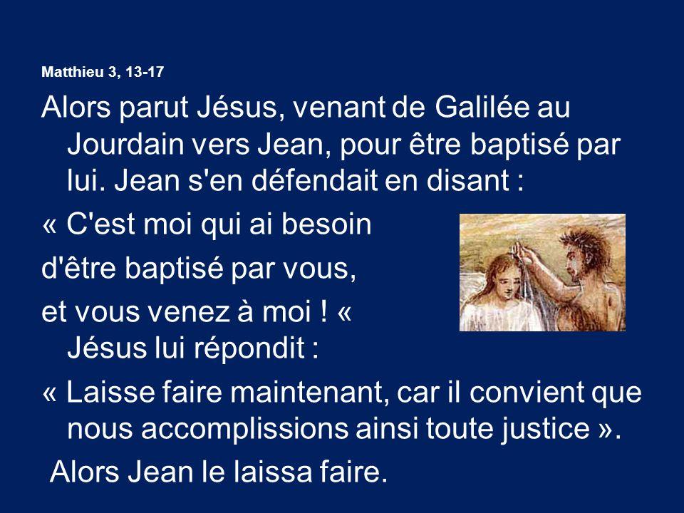 et vous venez à moi ! « Jésus lui répondit :