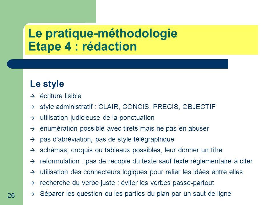 Le pratique-méthodologie Etape 4 : rédaction