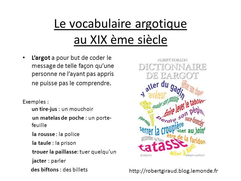 Le vocabulaire argotique au XIX ème siècle