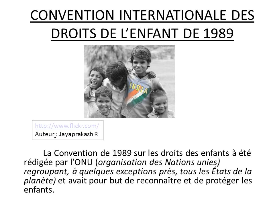 CONVENTION INTERNATIONALE DES DROITS DE L'ENFANT DE 1989