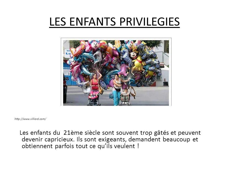LES ENFANTS PRIVILEGIES