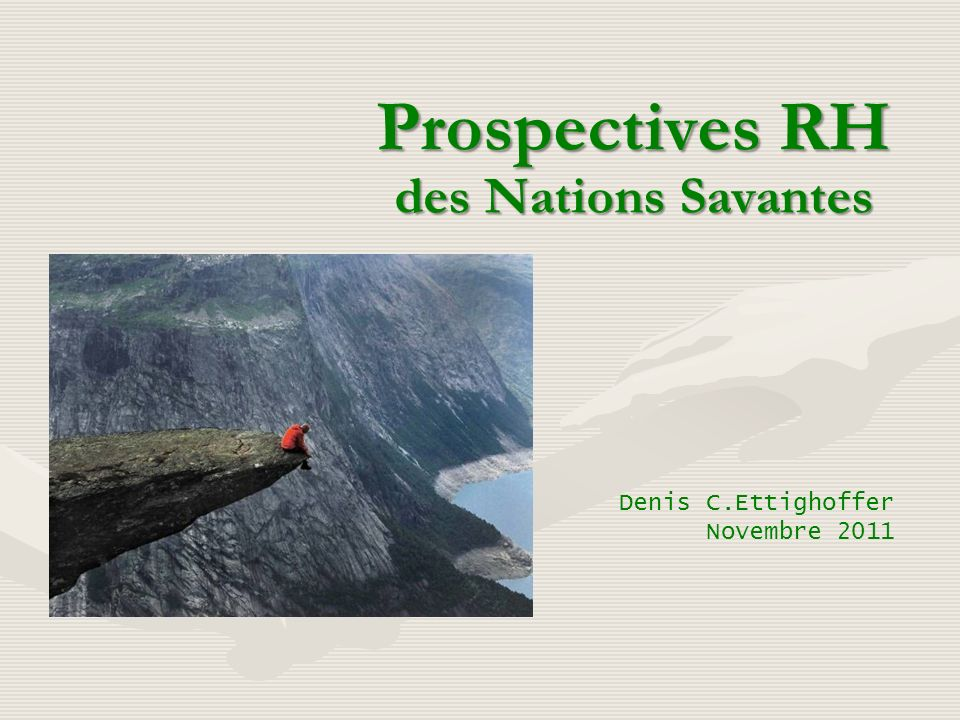 Prospectives RH des Nations Savantes