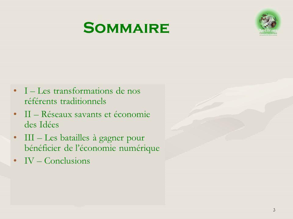 Sommaire I – Les transformations de nos référents traditionnels