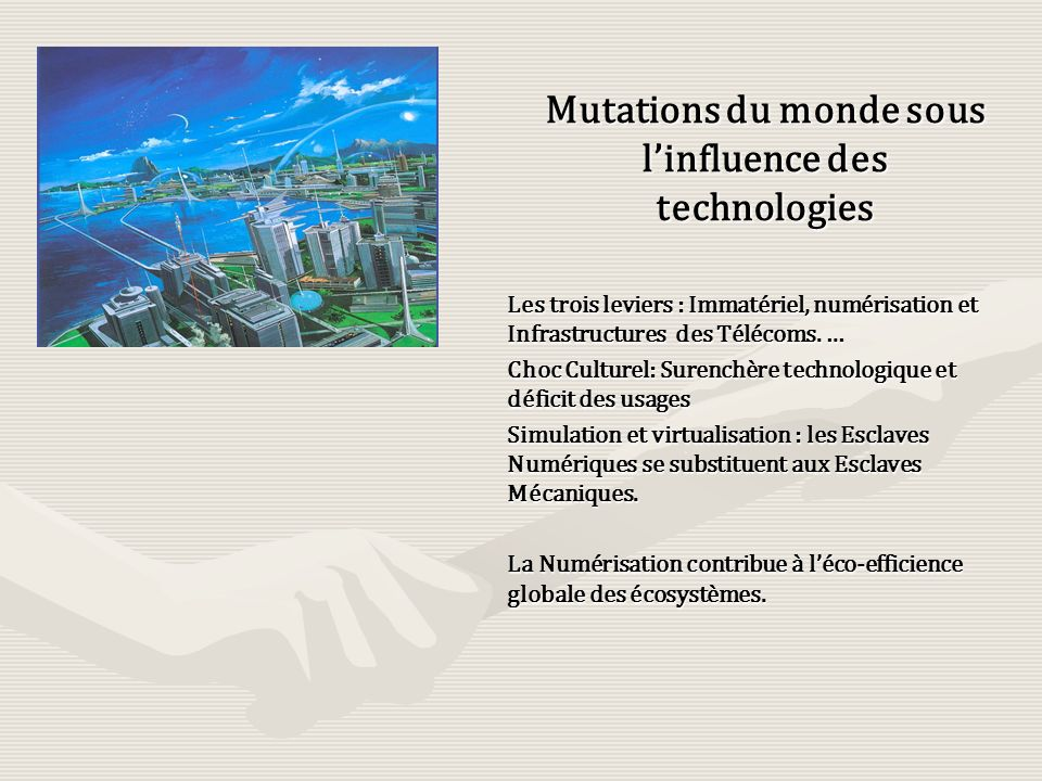 Mutations du monde sous l'influence des technologies