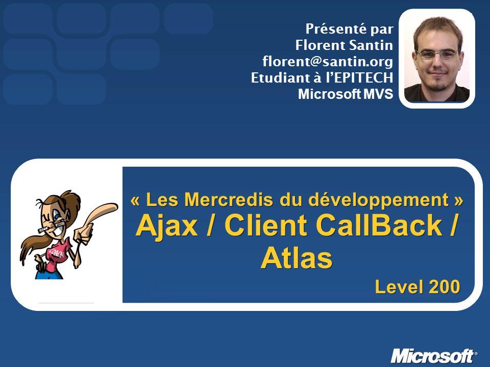 « Les Mercredis du développement » Ajax / Client CallBack / Atlas