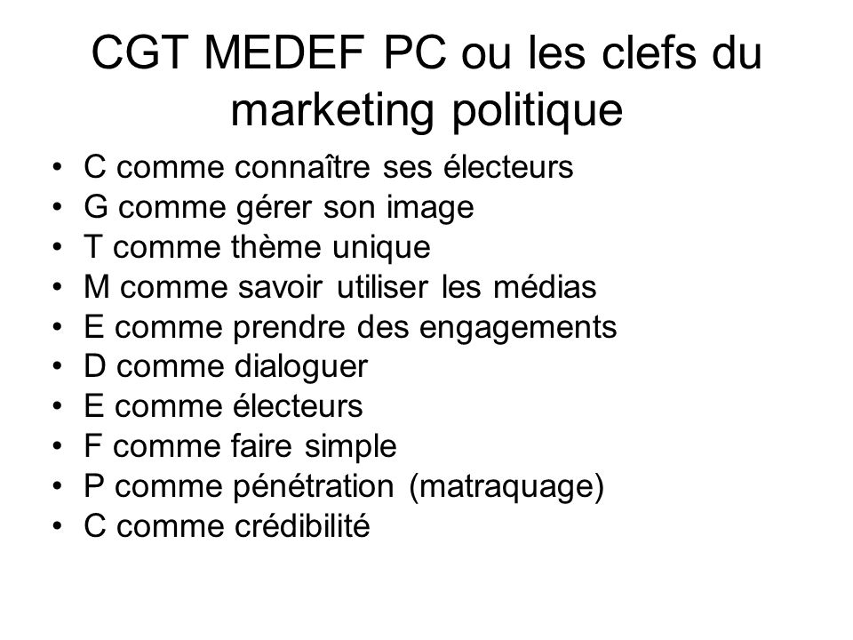 CGT MEDEF PC ou les clefs du marketing politique