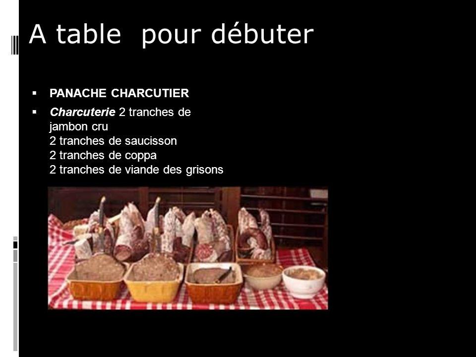 A table pour débuter PANACHE CHARCUTIER