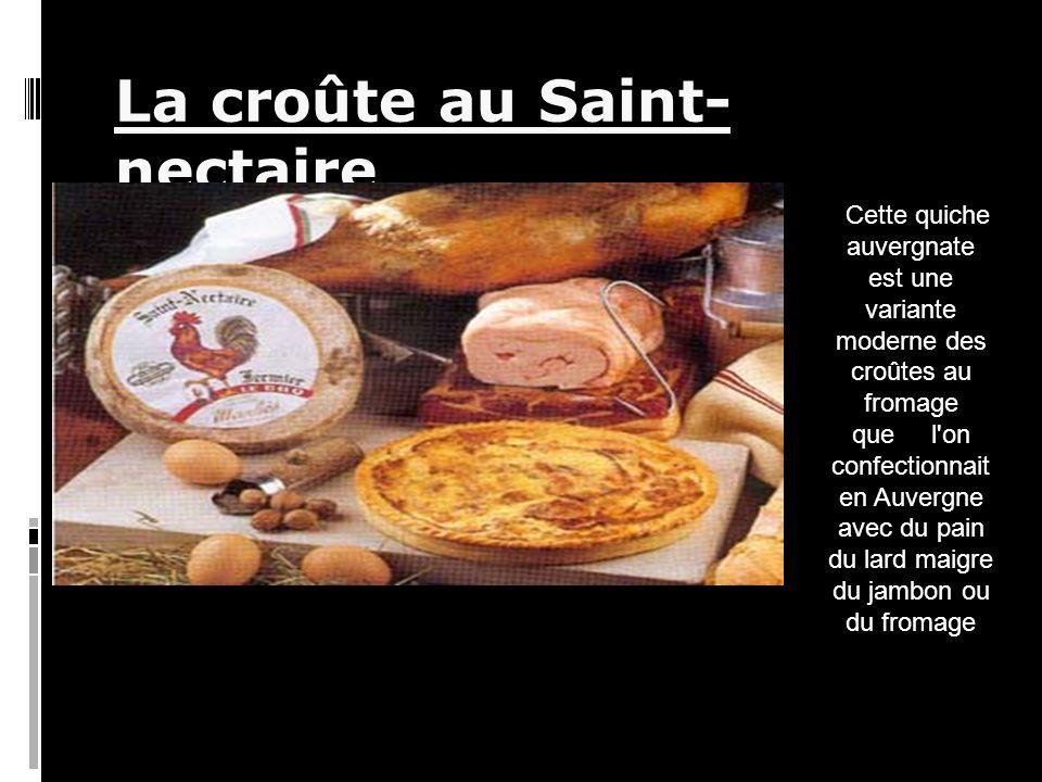 La croûte au Saint-nectaire