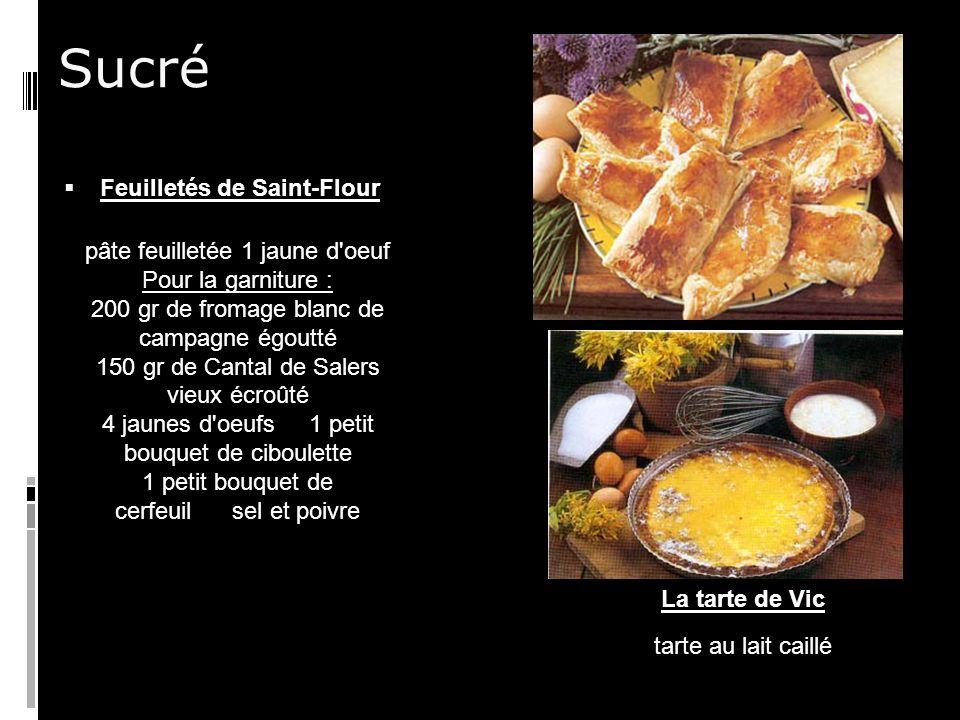 Sucré Feuilletés de Saint-Flour pâte feuilletée 1 jaune d oeuf