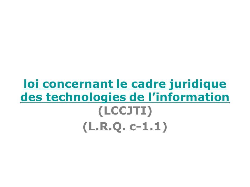loi concernant le cadre juridique des technologies de l'information (LCCJTI)