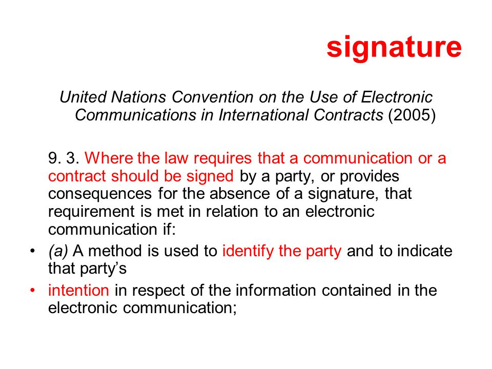 signature United Nations Convention on the Use of Electronic Communications in International Contracts (2005)