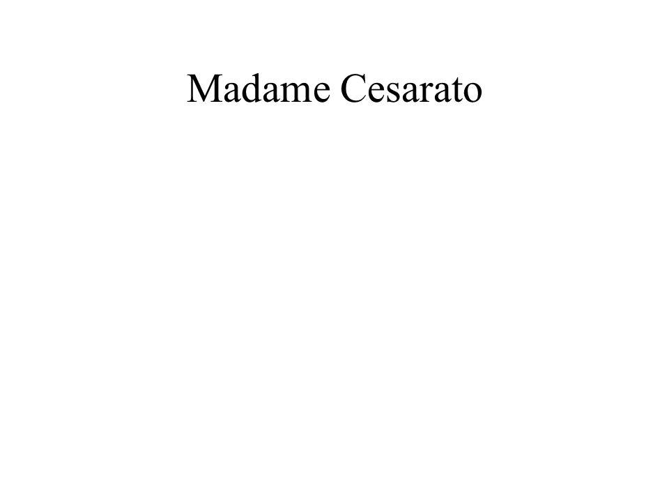 Madame Cesarato
