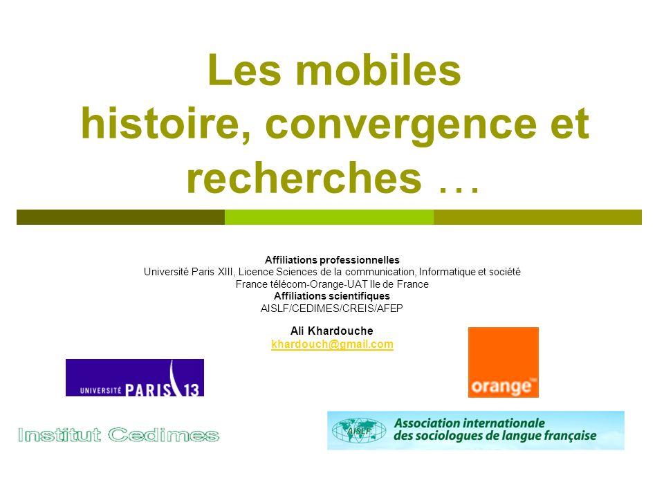 Les mobiles histoire, convergence et recherches …