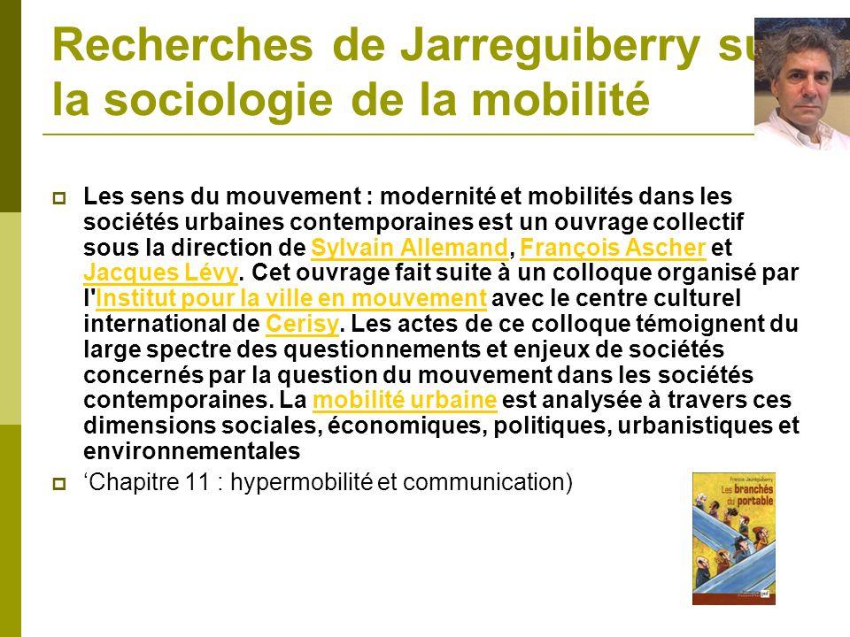 Recherches de Jarreguiberry sur la sociologie de la mobilité