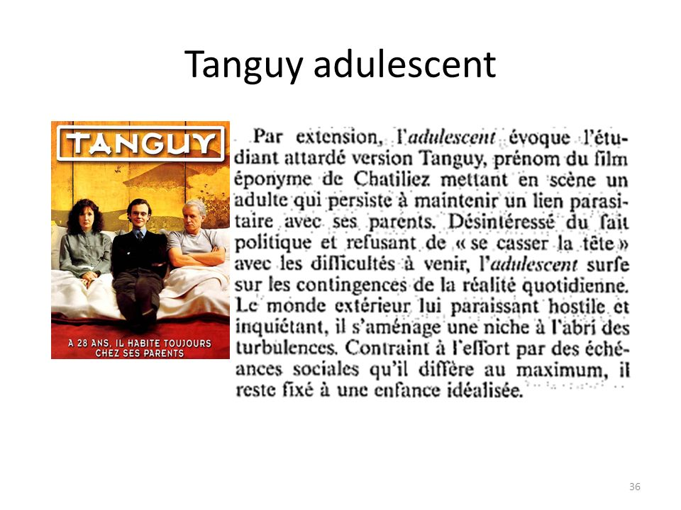 Tanguy adulescent