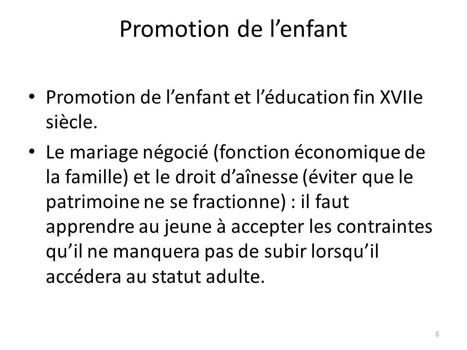 Promotion de l'enfant Promotion de l'enfant et l'éducation fin XVIIe siècle.
