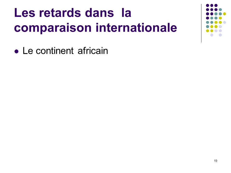 Les retards dans la comparaison internationale