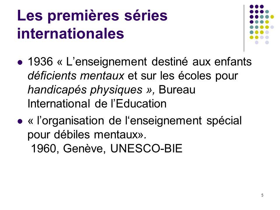 Les premières séries internationales
