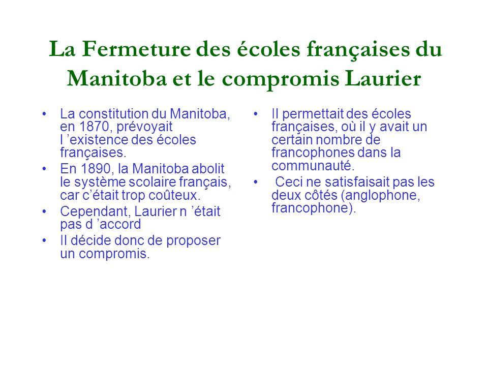 La Fermeture des écoles françaises du Manitoba et le compromis Laurier