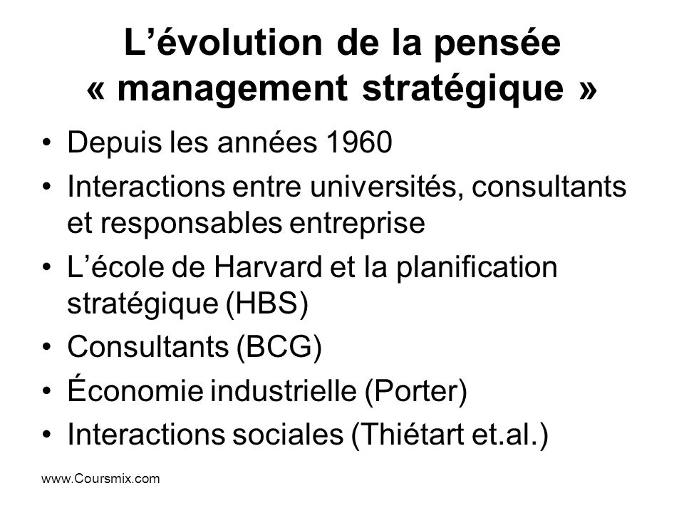 L'évolution de la pensée « management stratégique »