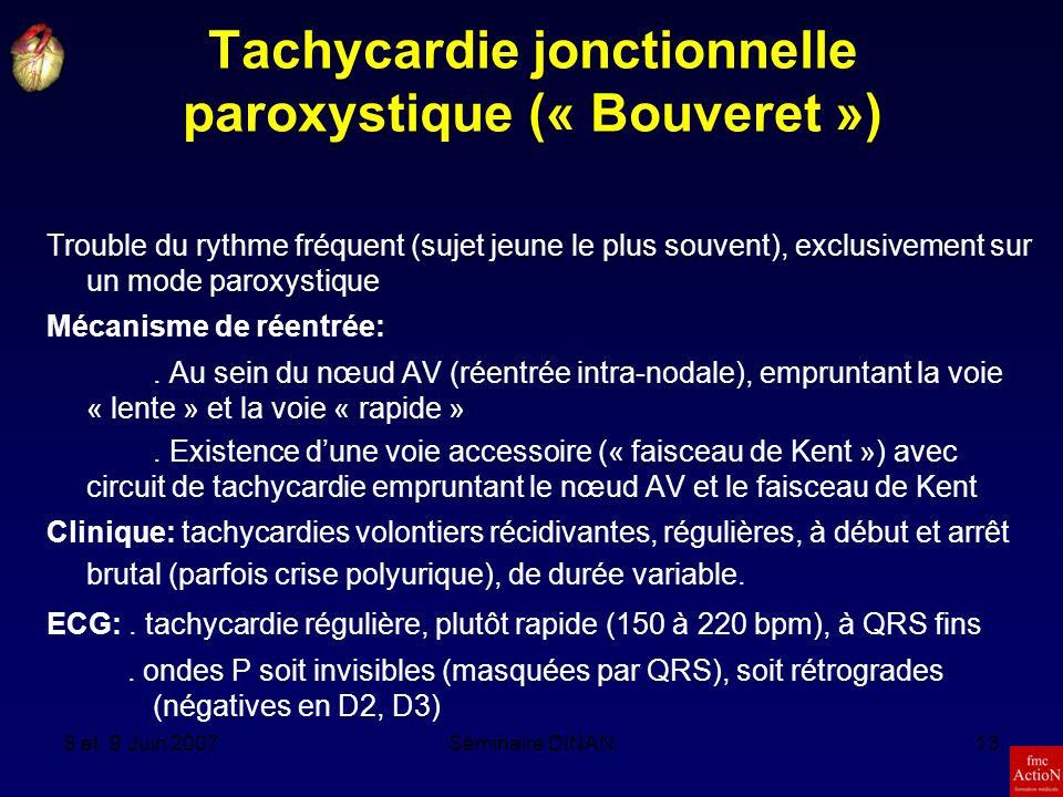 Tachycardie jonctionnelle paroxystique (« Bouveret »)