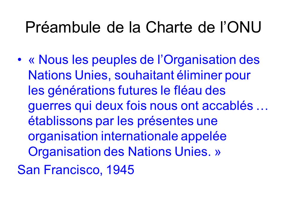 Préambule de la Charte de l'ONU