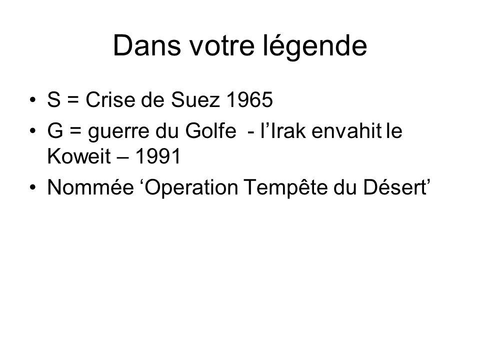 Dans votre légende S = Crise de Suez 1965
