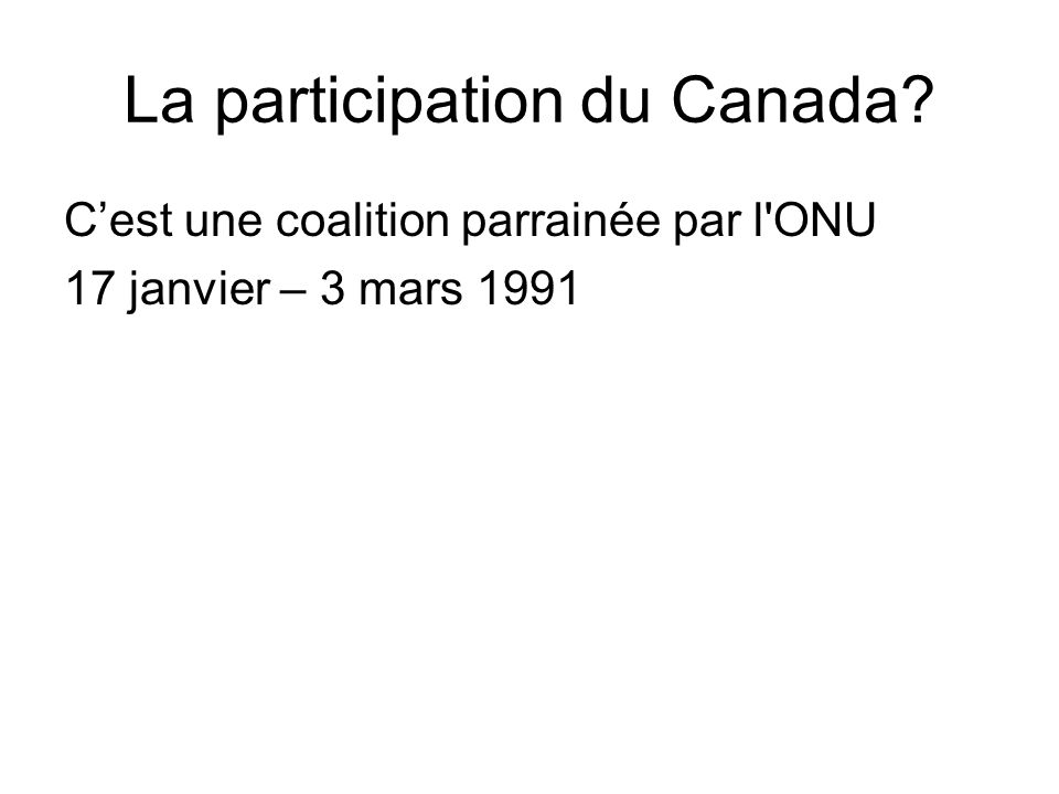 La participation du Canada