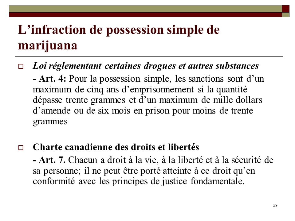 L'infraction de possession simple de marijuana