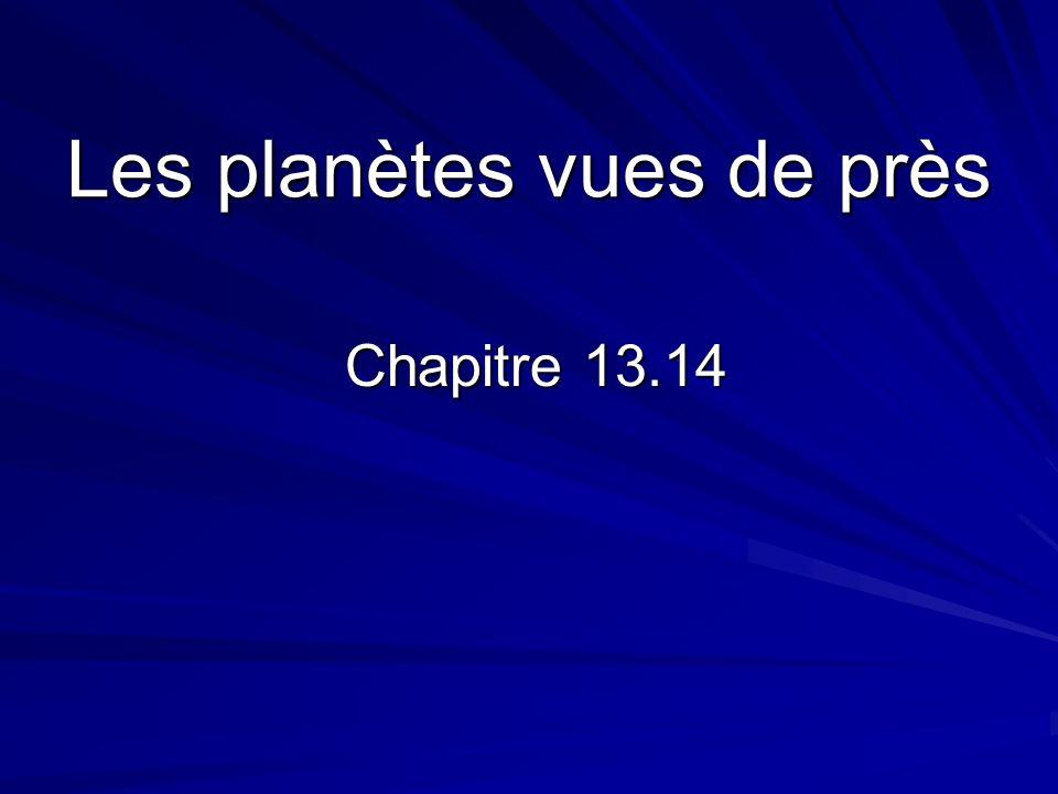 Les planètes vues de près