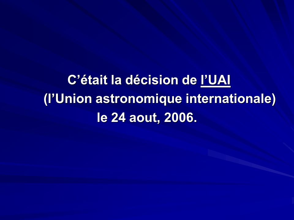 (l'Union astronomique internationale)