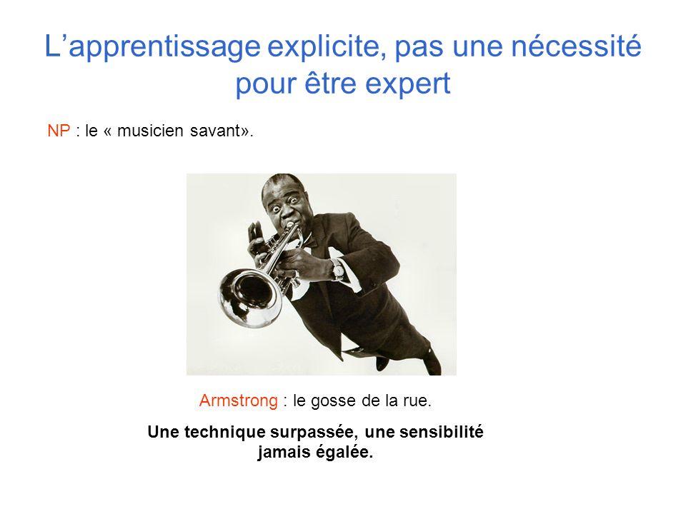 L'apprentissage explicite, pas une nécessité pour être expert