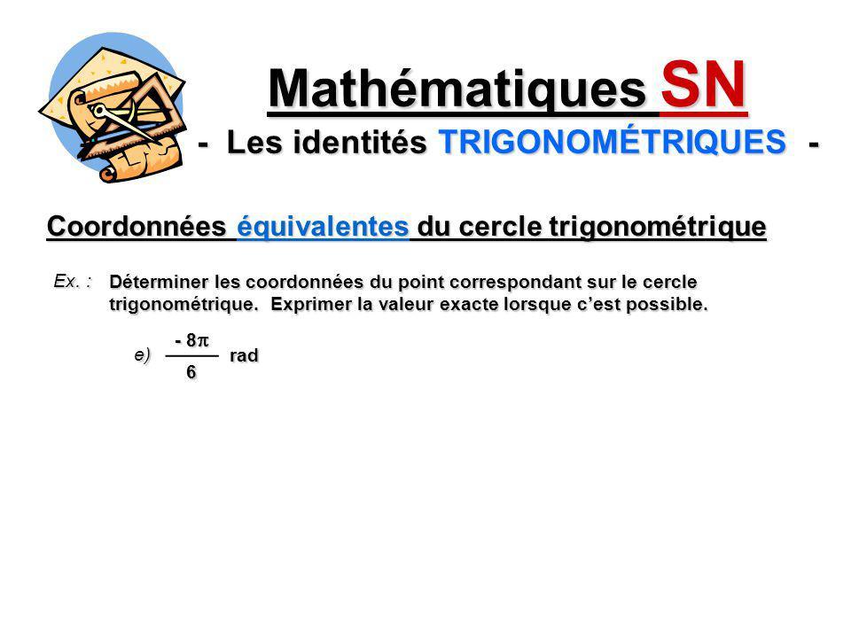 Mathématiques SN - Les identités TRIGONOMÉTRIQUES -