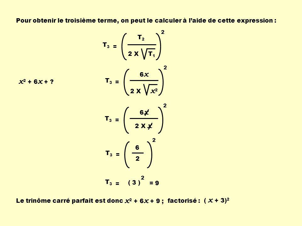 Pour obtenir le troisième terme, on peut le calculer à l'aide de cette expression :