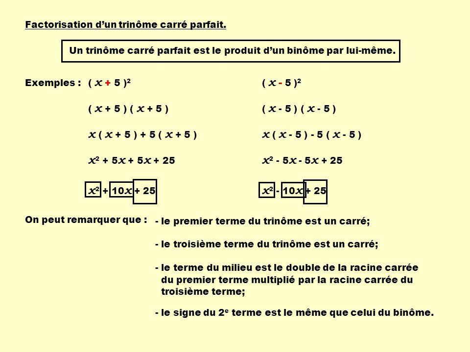x ( x + 5 ) + 5 ( x + 5 ) x ( x - 5 ) - 5 ( x - 5 ) x2 + 5x + 5x + 25