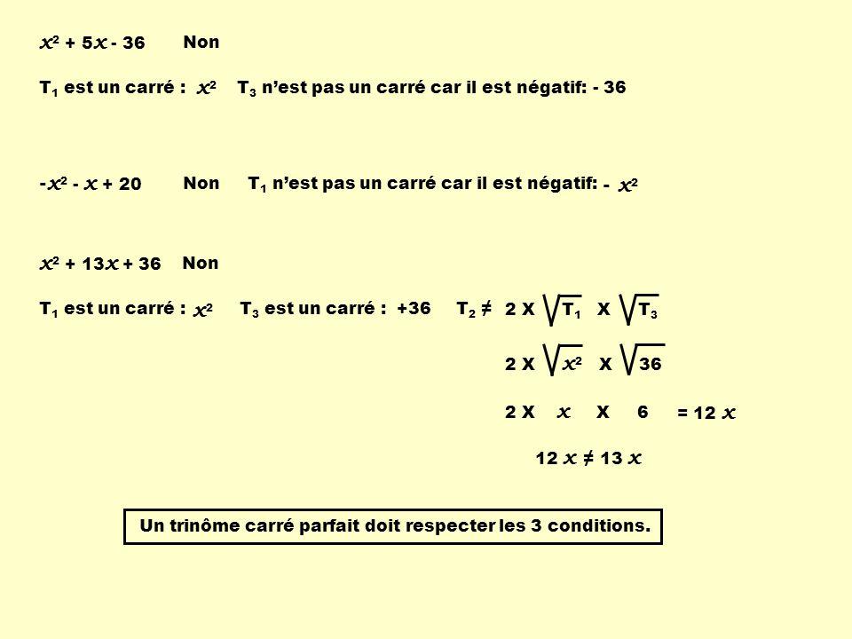 x2 + 5x - 36 x2 -x2 - x + 20 - x2 x2 + 13x + 36 x2 Non