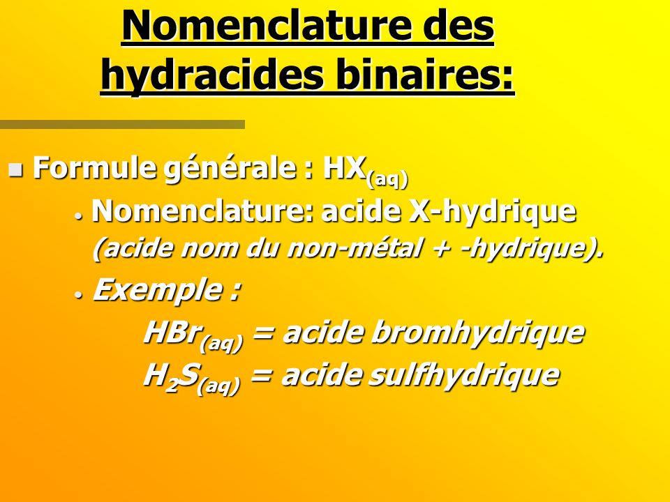 Nomenclature des hydracides binaires: