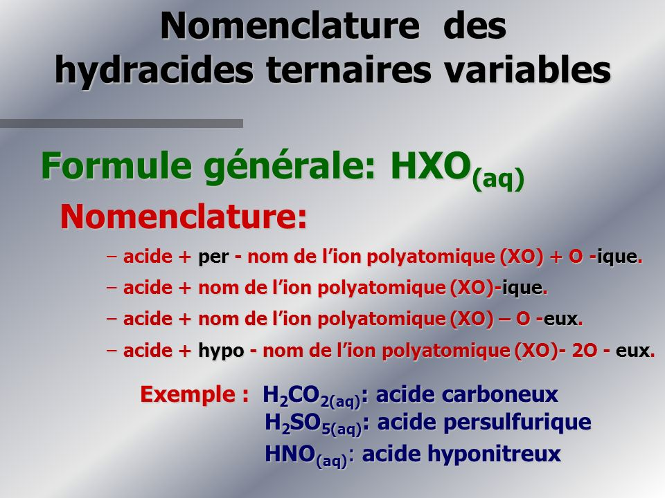 Nomenclature des hydracides ternaires variables