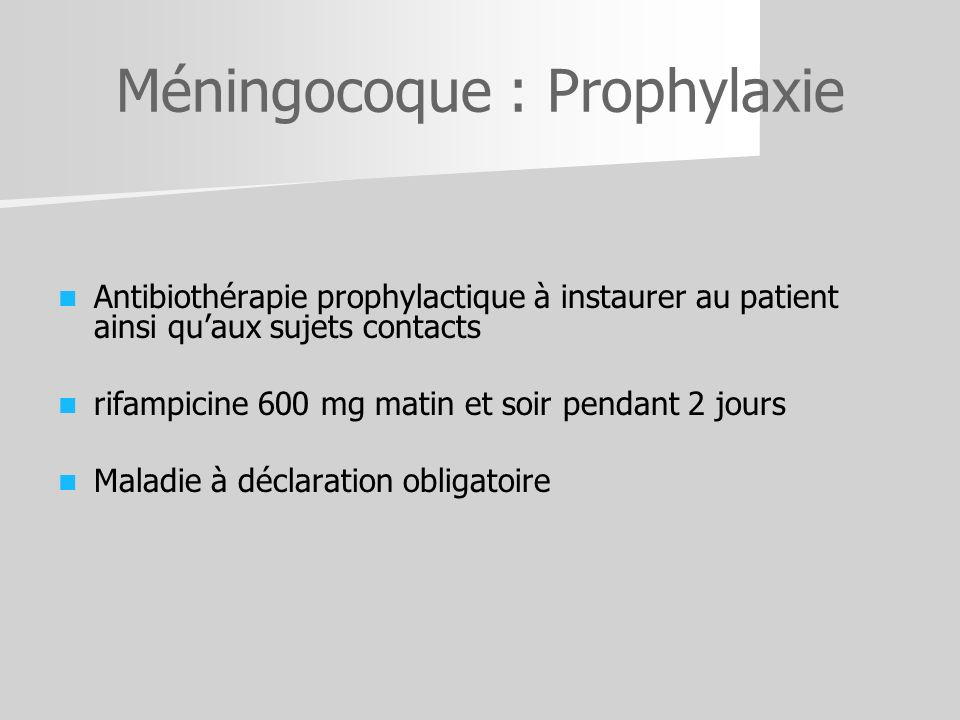 Méningocoque : Prophylaxie