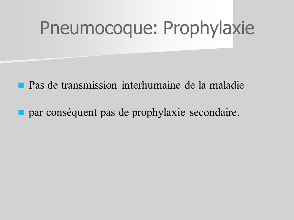 Pneumocoque: Prophylaxie