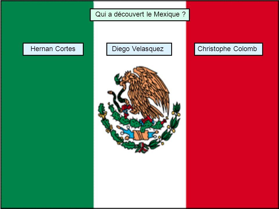 Qui a découvert le Mexique
