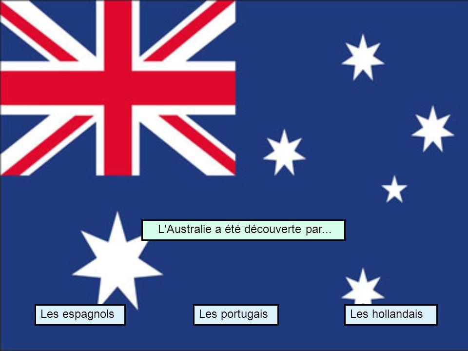 L Australie a été découverte par...