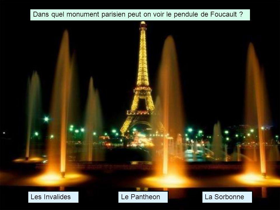 Dans quel monument parisien peut on voir le pendule de Foucault