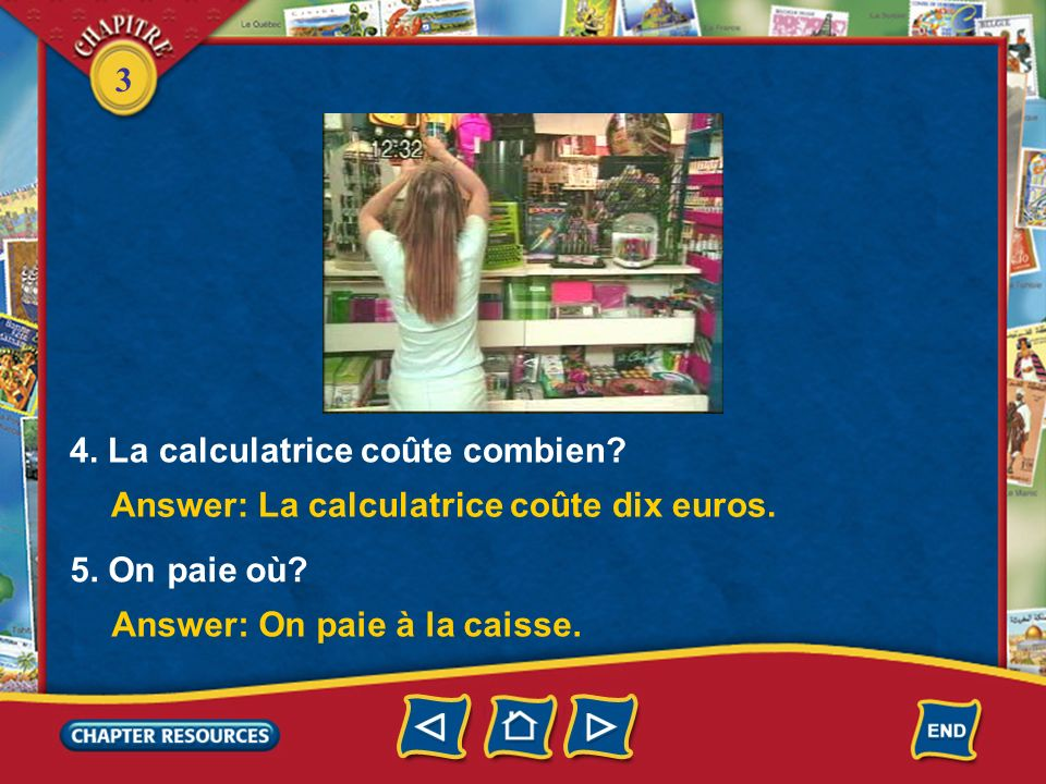 4. La calculatrice coûte combien