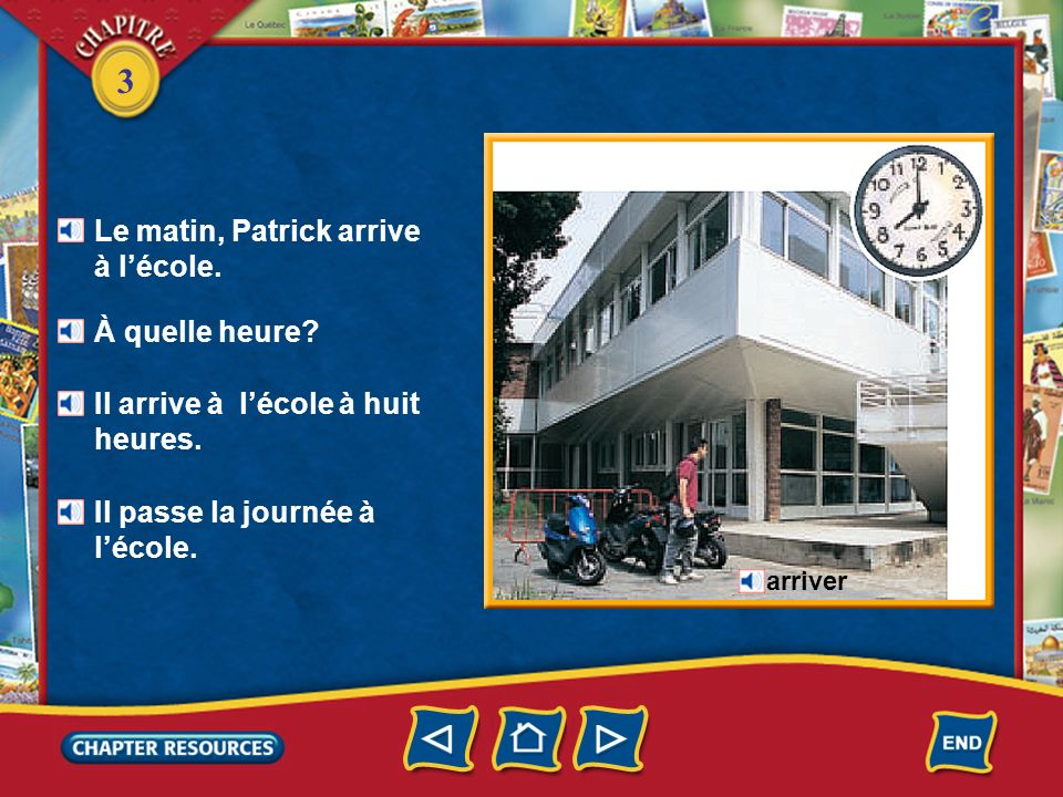 Le matin, Patrick arrive à l'école.