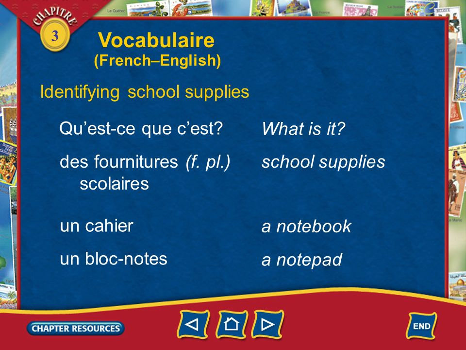 Vocabulaire Identifying school supplies Qu'est-ce que c'est