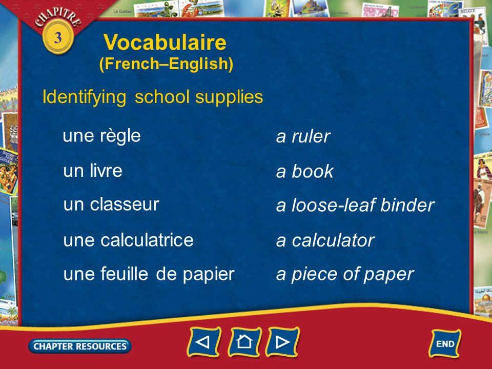 Vocabulaire Identifying school supplies une règle a ruler un livre